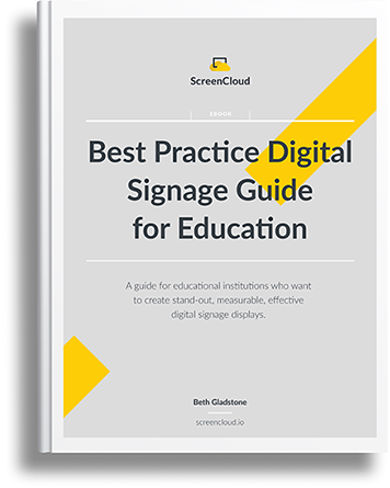 Get our guide to best practice in Digital Signage for Education